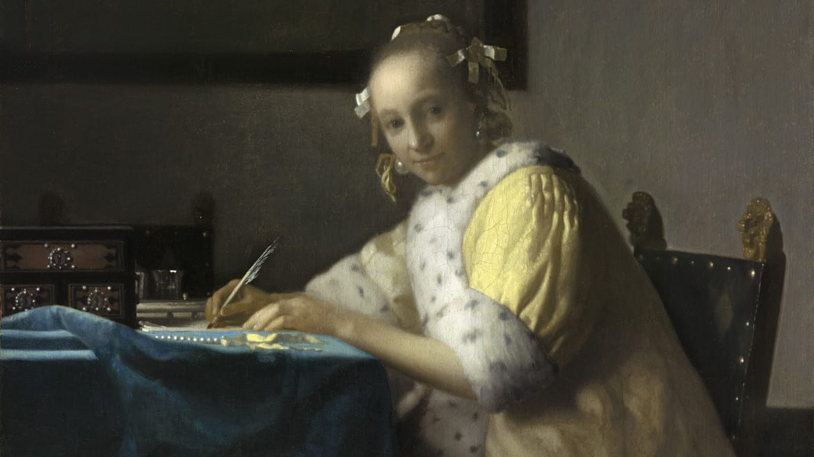 Johannes Vermeer, Dutch (1632–1675). A Lady Writing, c. 1665. Oil on canvas, 17 11/16 x 15 11/16 inches. National Gallery of Art, Washington, Gift of Harry Waldron Havemeyer and Horace Havemeyer, Jr., in memory of their father, Horace Havemeyer, 1962.10.1.