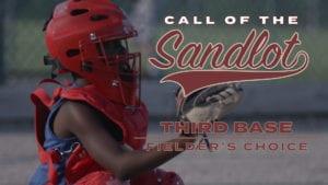 Third Base: Fielder's Choice