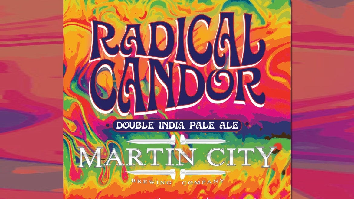 Martin City Brewing Co.'s Radical Candor