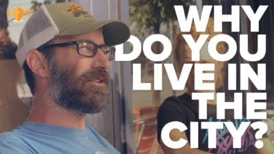 Why Do You Live in The City?
