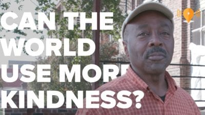 Can the World Use More Kindness?