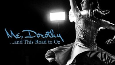 Me, Dorothy…and This Road to Oz