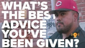 What's the Best Advice You've Been Given?