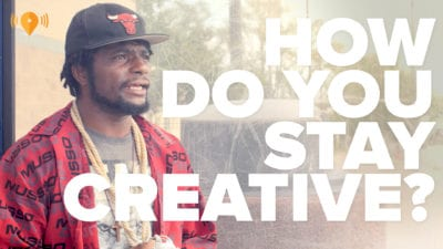 How Do You Stay Creative?