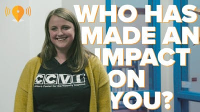 Who Has Made an Impact on You?