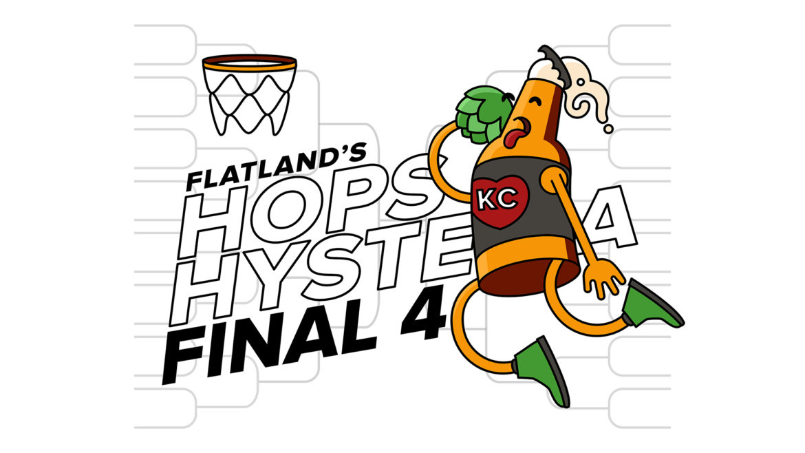 Hops Hysteria Final Four