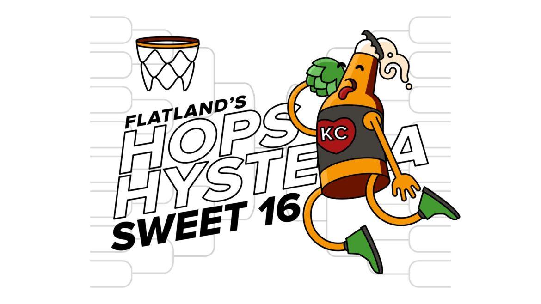 Hops Hysteria Sweet 16