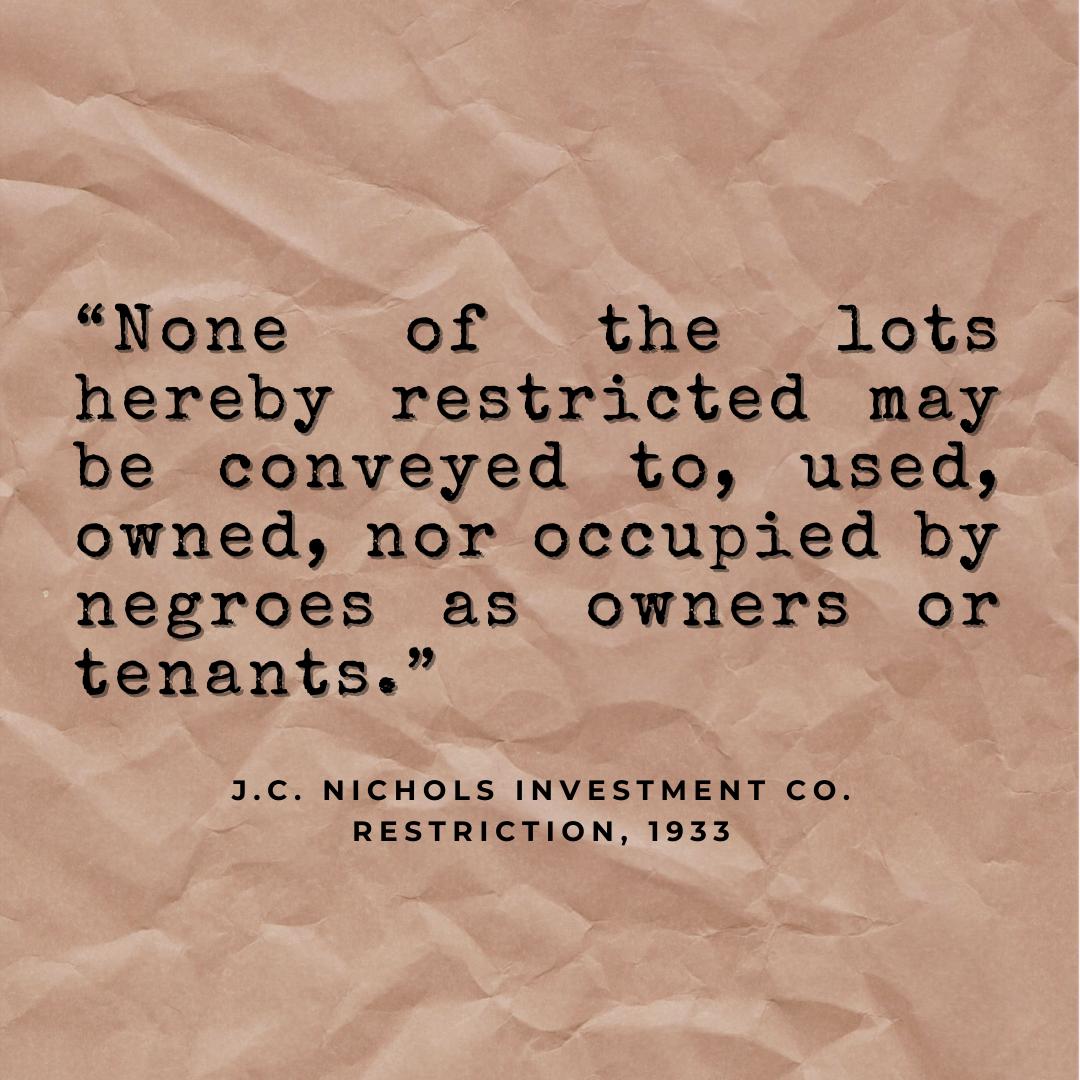 J.C. Nichols deed restriction.