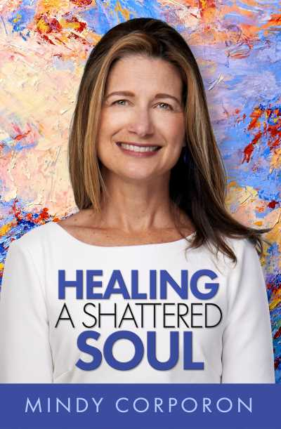 "Cover of ""Healing a Shattered Soul."""