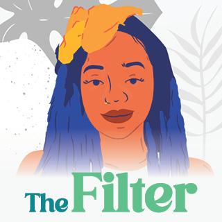The Filter - Ieshia Downton | Illustration by Yup Yup Design