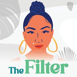 The Filter - Vicky Diaz-Camacho | Illustration by Yup Yup Design